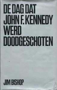 de_dag_dat_john_f_kennedy_werd_doodgeschoten